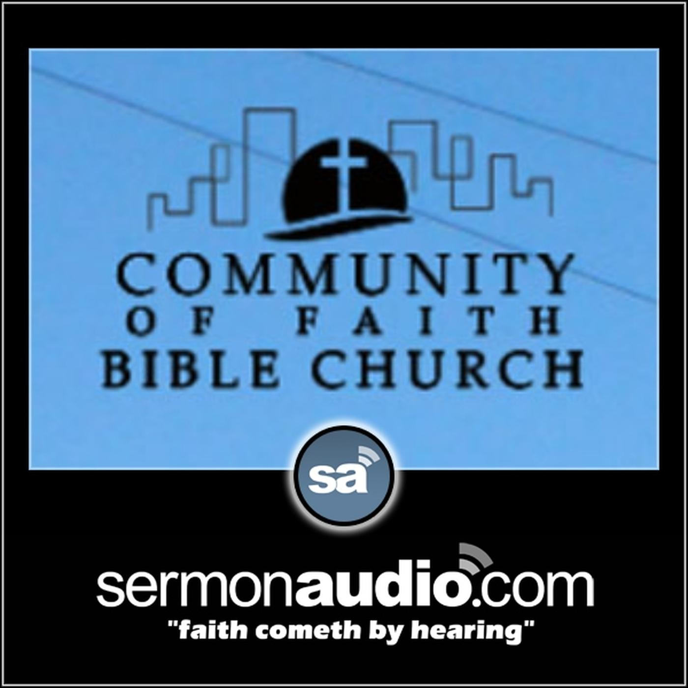 Community of Faith Bible Church | SermonAudio