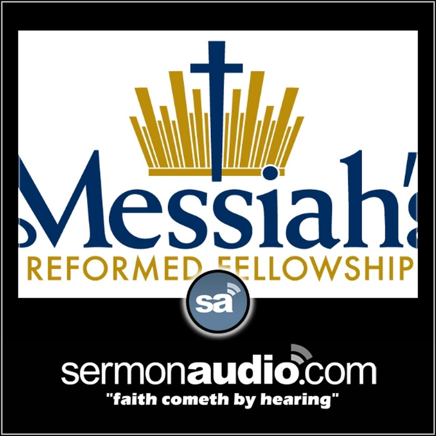 Messiah's Reformed Fellowship