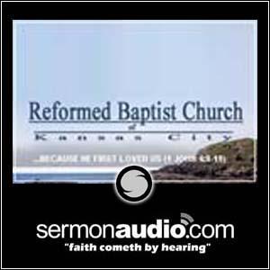 Reformed Baptist Church of Kansas City | SermonAudio