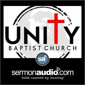 Unity Baptist Church   SermonAudio